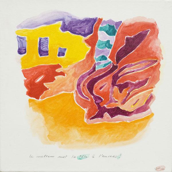 Tête à l'envers - Acrylique sur papier marouflé sur toile - 30 x 30 - 2016